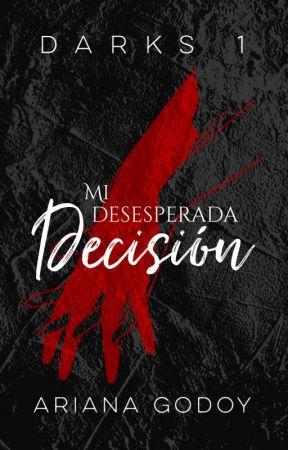 Mi desesperada decisión(2018)✦✦✦✦✦