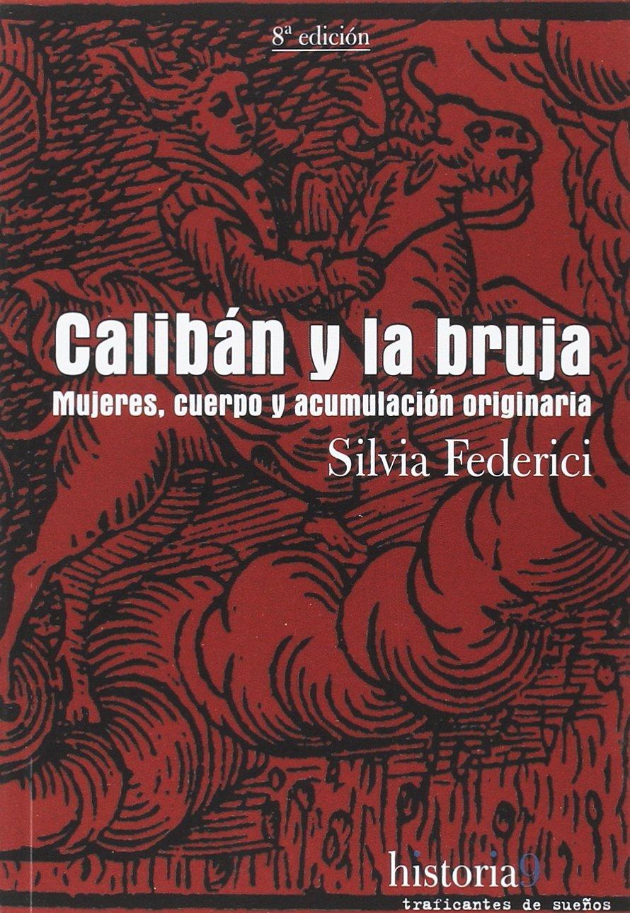 CRÍTICA LLIBRE: CALIBAN I LA BRUIXA